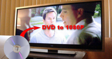 How to make DVD to 1080P video in the best and efficient way