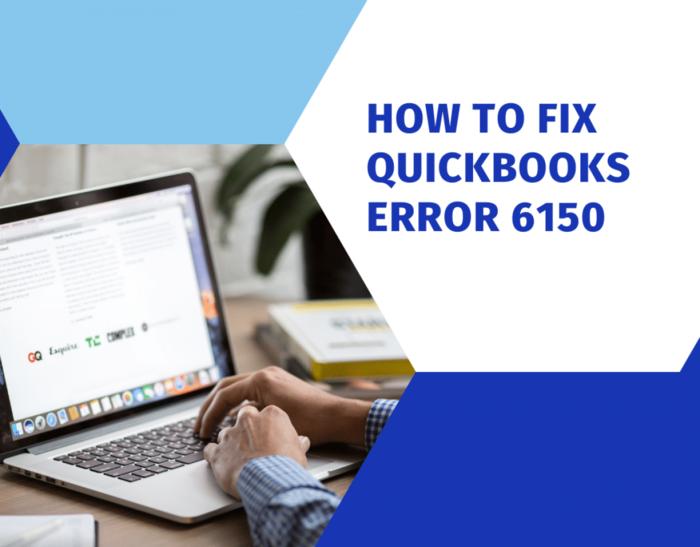 Quickbooks error code 6150