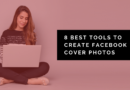 8 Best Tools To Create Facebook Cover Photos