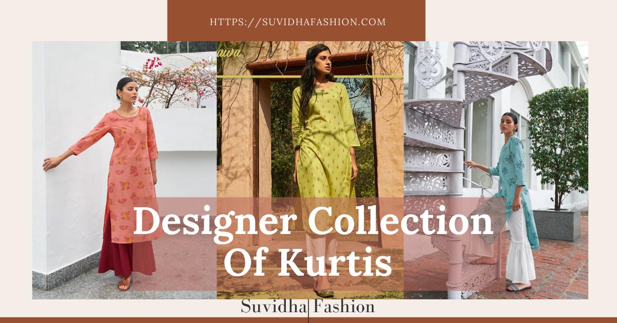 Designer Collection Of Kurtis