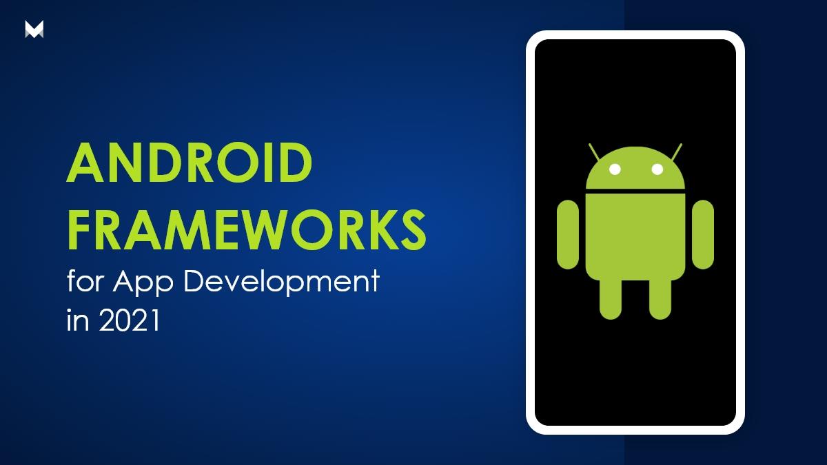 android frameworks for app development