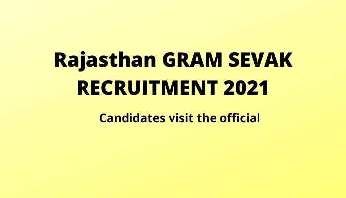 Gram Sevak Recruitment 2021