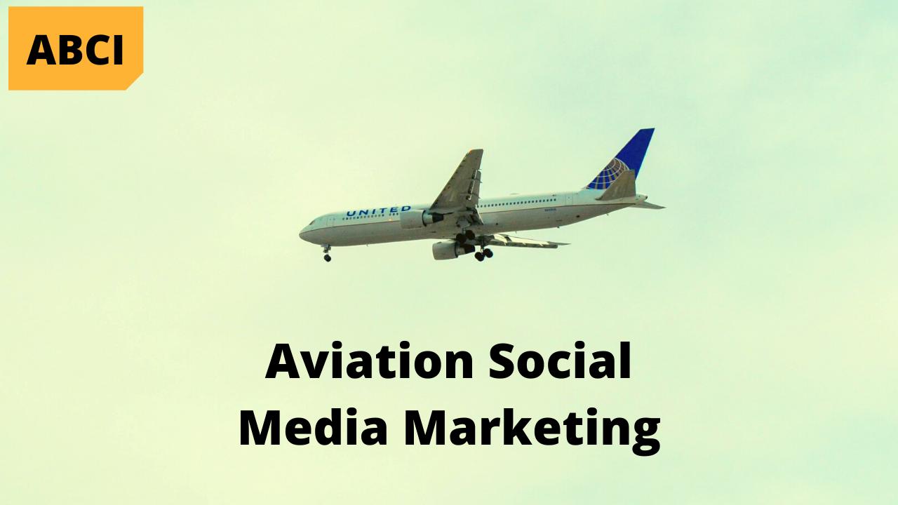Aviation Social Media Marketing