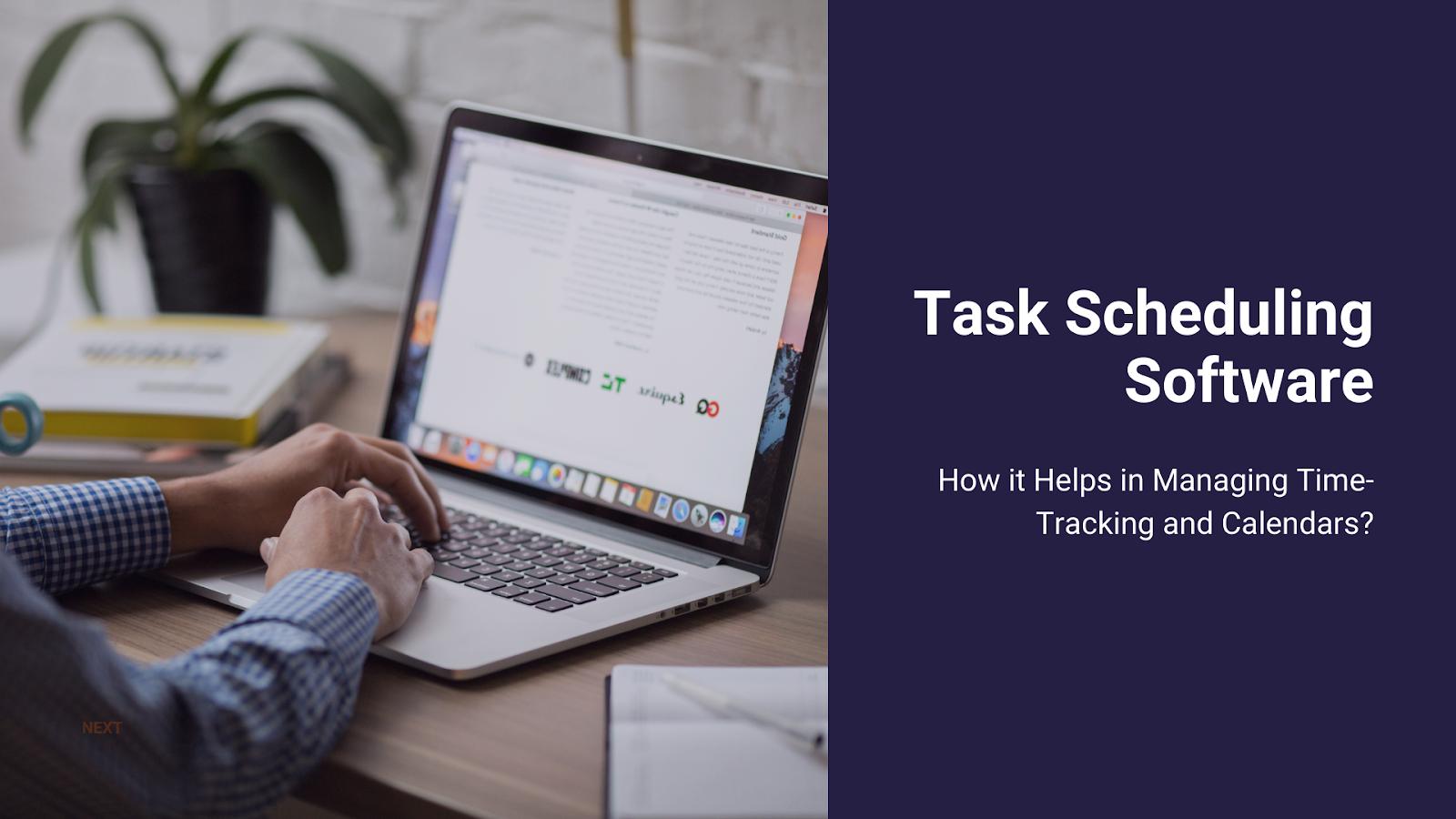 Task Scheduling Software