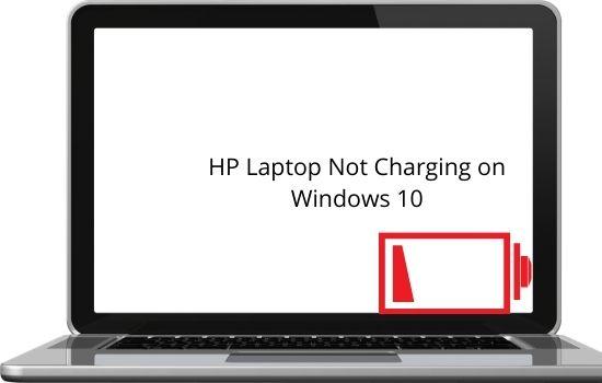 HP Laptop Not Charging on Windows 10