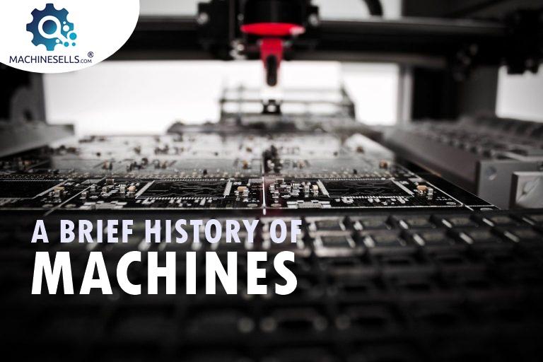 History Of Machines