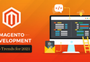 Magento Development Top Trends 2021