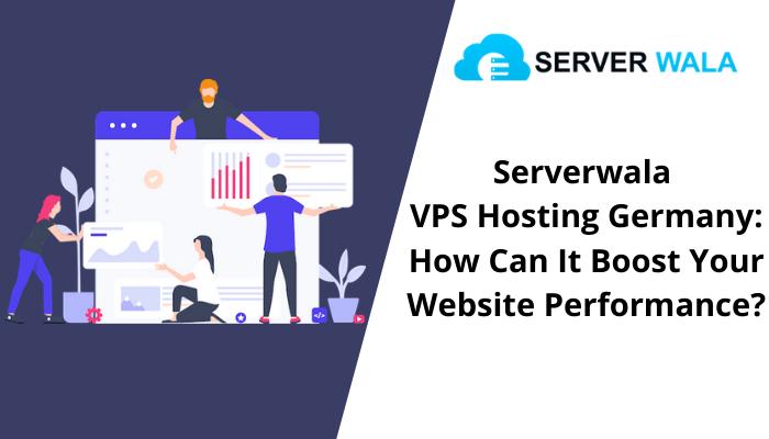 Serverwala VPS Hosting Germany