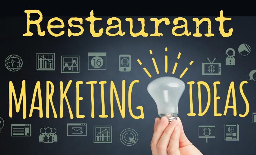 The Easiest Restaurant Marketing Tips You've Forgotten
