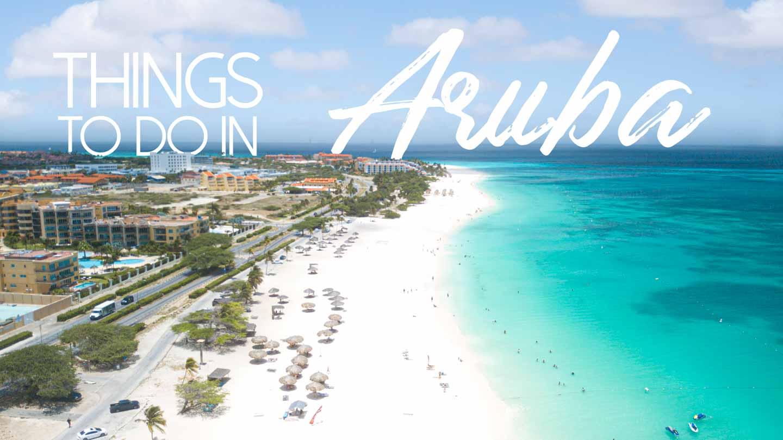 Things o do in Aruba
