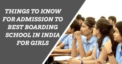 Things to Know for Admission to Best Boarding School in India for Girls