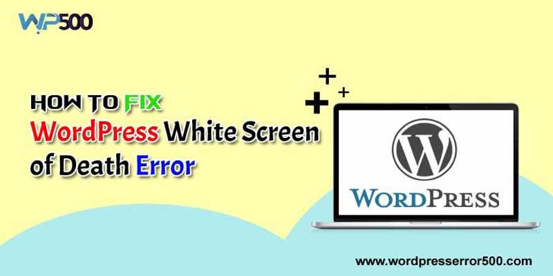 WordPress White Screen of Death Error