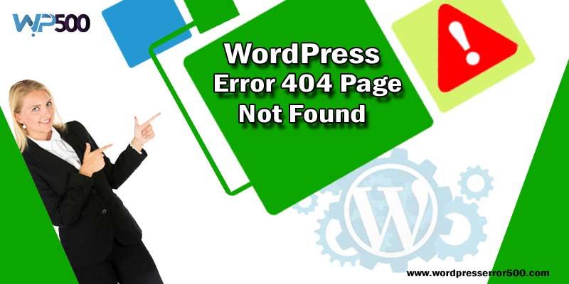 WordPress Error 404 Page Not Found