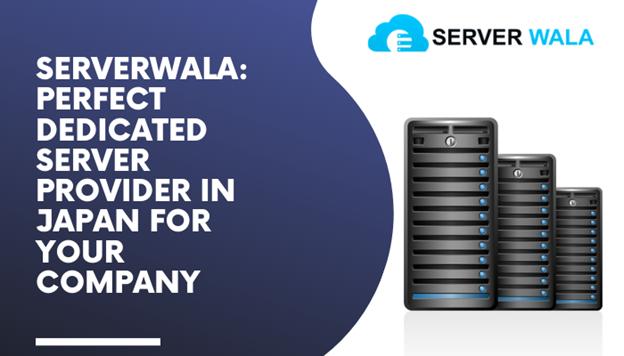 serverwala best server provider in japan