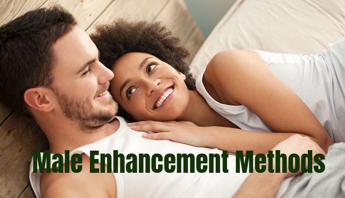 Male Enhancement Methods