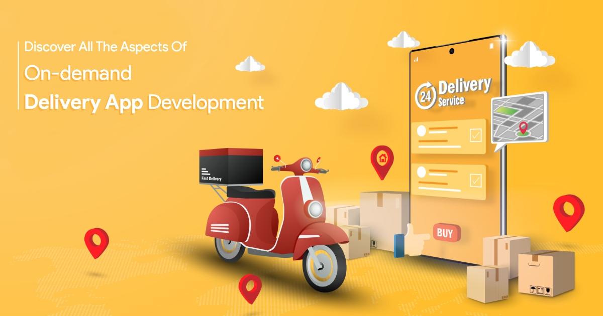 on demand delivery app development