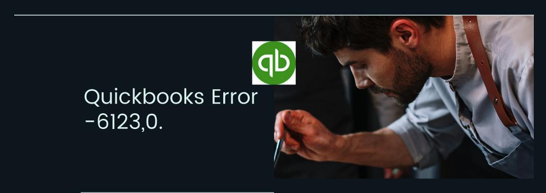 quickbooks error 6123,0